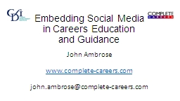 Embedding Social Media in Careers Education and Guidance PowerPoint PPT Presentation