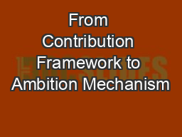 From Contribution Framework to Ambition Mechanism