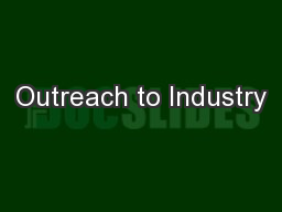 Outreach to Industry PowerPoint PPT Presentation