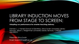 Library induction moves from stage to screen PowerPoint PPT Presentation