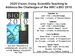 2020 Vision: Using Scientific Teaching to Address the Chall PowerPoint PPT Presentation