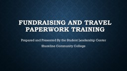 Fundraising and Travel Paperwork Training