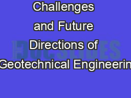 Challenges and Future Directions of Geotechnical Engineerin