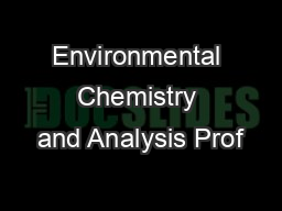 Environmental Chemistry and Analysis Prof