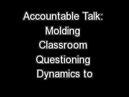 Accountable Talk: Molding Classroom Questioning Dynamics to