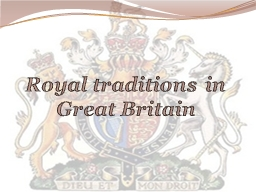 Royal traditions in Great Britain
