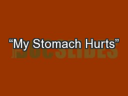 """My Stomach Hurts"""