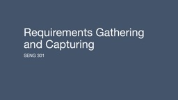 Requirements Gathering and Capturing PowerPoint PPT Presentation