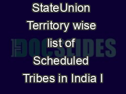 StateUnion Territory wise list of Scheduled Tribes in India I