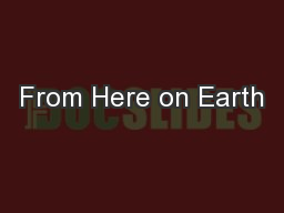From Here on Earth