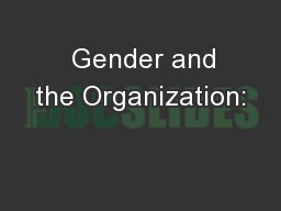 Gender and the Organization: