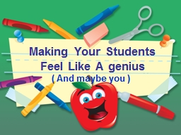 Making Your Students Feel Like A genius
