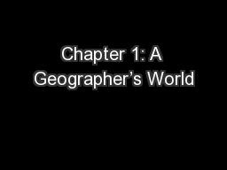 Chapter 1: A Geographer's World