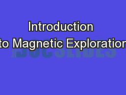 Introduction to Magnetic Exploration