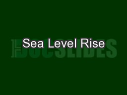 Sea Level Rise PowerPoint PPT Presentation