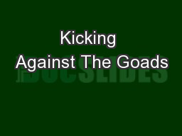 Kicking Against The Goads