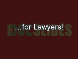 …for Lawyers!