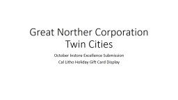 Great Northern Corporation Twin Cities