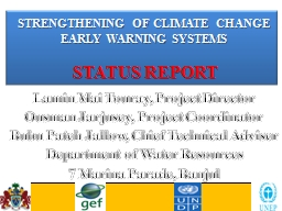 STRENGTHENING OF CLIMATE CHANGE EARLY WARNING SYSTEMS