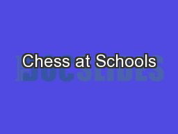 Chess at Schools PowerPoint PPT Presentation