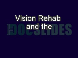 Vision Rehab and the
