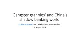 'Gangster grannies' and China's shadow banking world