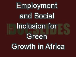 Employment and Social Inclusion for Green Growth in Africa