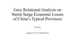 Grey Relational Analysis on Storm Surge Economic Losses of