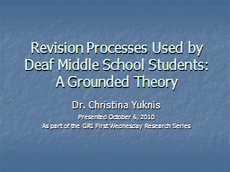 Revision Processes Used by Deaf Middle School Students: A G
