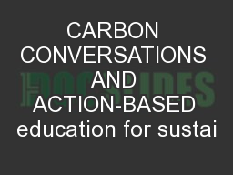 CARBON CONVERSATIONS AND ACTION-BASED education for sustai