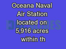 Oceana Naval Air Station located on 5,916 acres within th