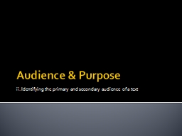 Audience & Purpose PowerPoint PPT Presentation