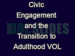 Civic Engagement and the Transition to Adulthood VOL