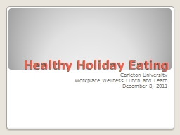 Healthy Holiday Eating PowerPoint PPT Presentation