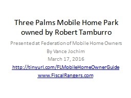 Three Palms Mobile Home Park PowerPoint PPT Presentation