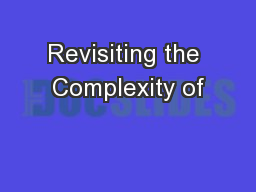Revisiting the Complexity of