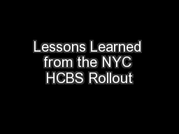 Lessons Learned from the NYC HCBS Rollout