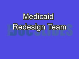 Medicaid Redesign Team
