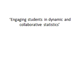 'Engaging students in dynamic and collaborative