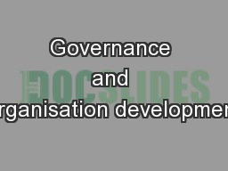 Governance and organisation development