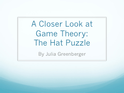 A Closer Look at Game Theory: