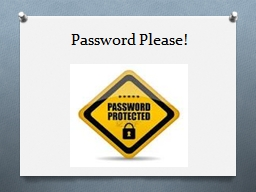Password Please! PowerPoint PPT Presentation
