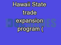 Hawaii State trade expansion program (