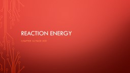 Reaction Energy PowerPoint PPT Presentation