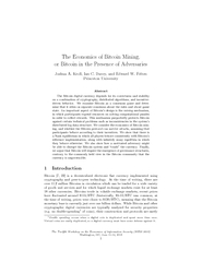 The Economics of Bitcoin Mining or Bitcoin in the Pres