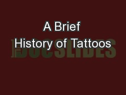 A Brief History of Tattoos
