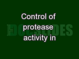 activity of a protease Optimization of production protocol of alkaline protease by streptomyces pulvereceus 1djayasree,  protease activity and was selected and further studied.