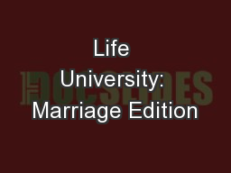 Life University: Marriage Edition PowerPoint PPT Presentation