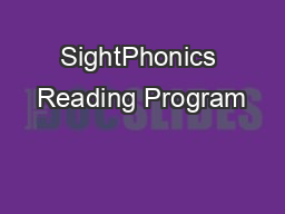 SightPhonics Reading Program PDF document - DocSlides