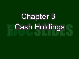 Chapter 3 Cash Holdings
